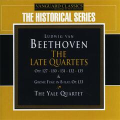 Beethoven: Late String Quartets Op. 127, 130, 131, 132, 135, 133