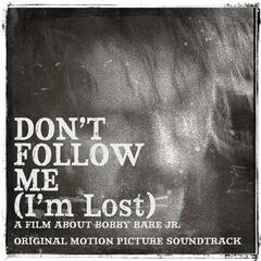 Don't Follow Me (I'm Lost) (Original Motion Picture Soundtrack)