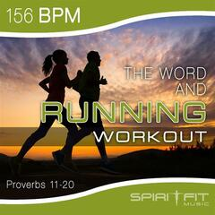 The Word and Running Workout 156 BPM