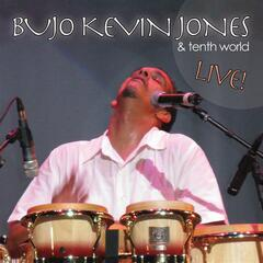 Bujo Kevin Jones and Tenth World (Live)