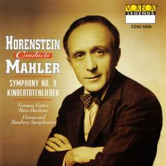 Horenstein Conducts Mahler - Symphony No. 9, Kindertotenlieder