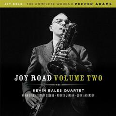 Joy Road Volume 2 (The Complete Works of Pepper Adams)