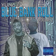 Blue Bank Roll Vol.2