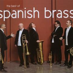 Spanish Brass:  The Best Of The Spanish Brass