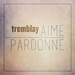 Aime/Pardonne - Single