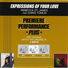 Premiere Performance Plus: Expressions Of Your Love