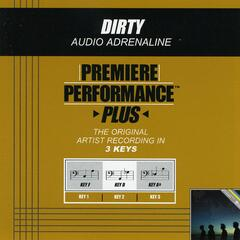 Premiere Performance Plus: Dirty