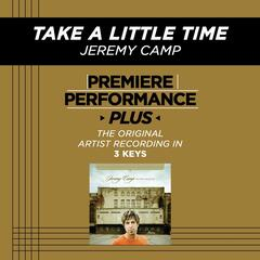 Take A Little Time (Premiere Performance Plus Track)