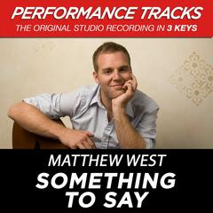Something To Say (Performance Tracks) - EP