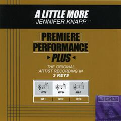 Premiere Performance Plus: A Little More