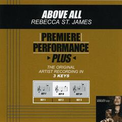 Premiere Performance Plus: Above All