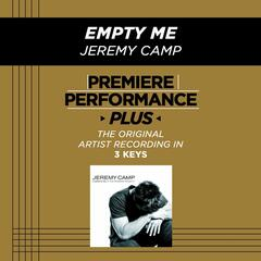 Premiere Performance Plus: Empty Me