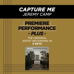 Premiere Performance Plus: Capture Me