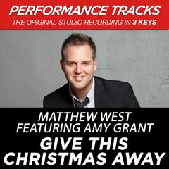 Give This Christmas Away (Performance Tracks) - EP