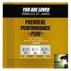 Premiere Performance Plus: You Are Loved