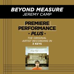 Premiere Performance Plus: Beyond Measure