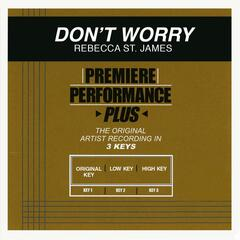 Premiere Performance Plus: Don't Worry