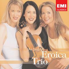 The Best Of The Eroica Trio