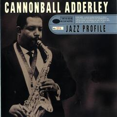 Jazz Profile: Cannonball Adderley