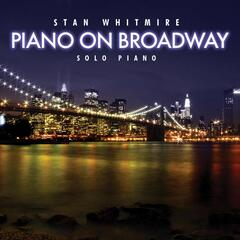 Piano On Broadway: 30 Classic Broadway Songs On Solo Piano
