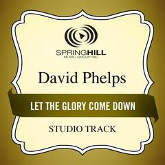 Let The Glory Come Down (Studio Track)