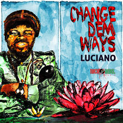 Change Dem Ways - Single