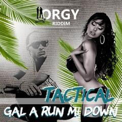 Gal a Run Mi Down - Single