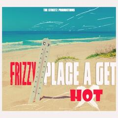 The Place a Get Hot - Single