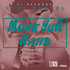 Move Yuh Hand - Single