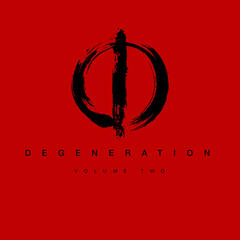 Degeneration Volume Two