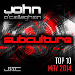 Subculture Top 10 May 2014