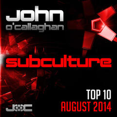 Subculture Top 10 August 2014