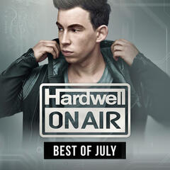 Hardwell On Air - Best Of July 2015