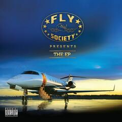 Fly Society Presents The EP