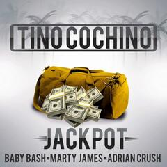 Jackpot (feat. Baby Bash, Marty James & Adrian Crush)