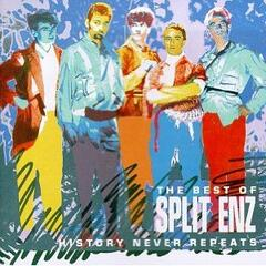 History Never Repeats - The Best of Split Enz