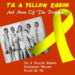 Tie a Yellow Ribbon and More of the Drifters