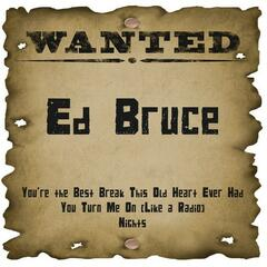 Wanted: Ed Bruce