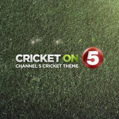 Cricket on 5 - Channel 5 Cricket Theme
