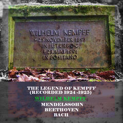 The Legend of Kempff (Recorded 1924 -1925)