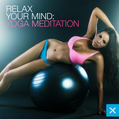 Relax Your Mind - Yoga Meditation
