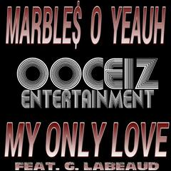 My Only Love (feat. G. Labeaud) - Single