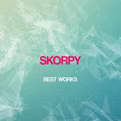 Skorpy Best Works