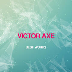 Victor Axe Best Works