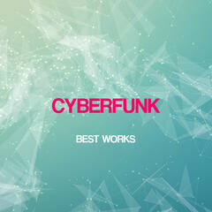 Cyberfunk Best Works