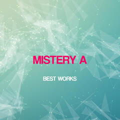 Mistery A Best Works