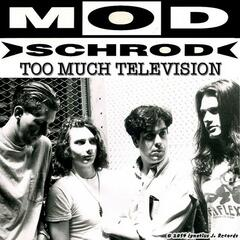 Too Much Television - Single