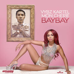Bay Bay (feat. Mon Cherie) - Single