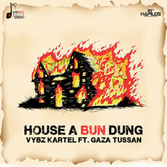 House a Bun Dung (feat. Gaza Tussan) - Single
