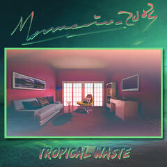 Tropical Waste